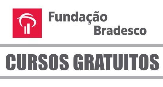 80 Cursos Online Gratis E Com Certificado Na Fundacao Bradesco Empregos Pernambuco Seu Site De Empregos Em Pernambuco